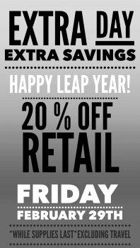LEAP YEAR RETAIL SAVINGS!